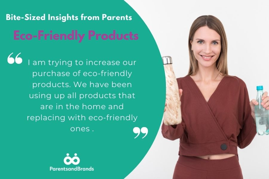 insights from parents about eco-friendly products