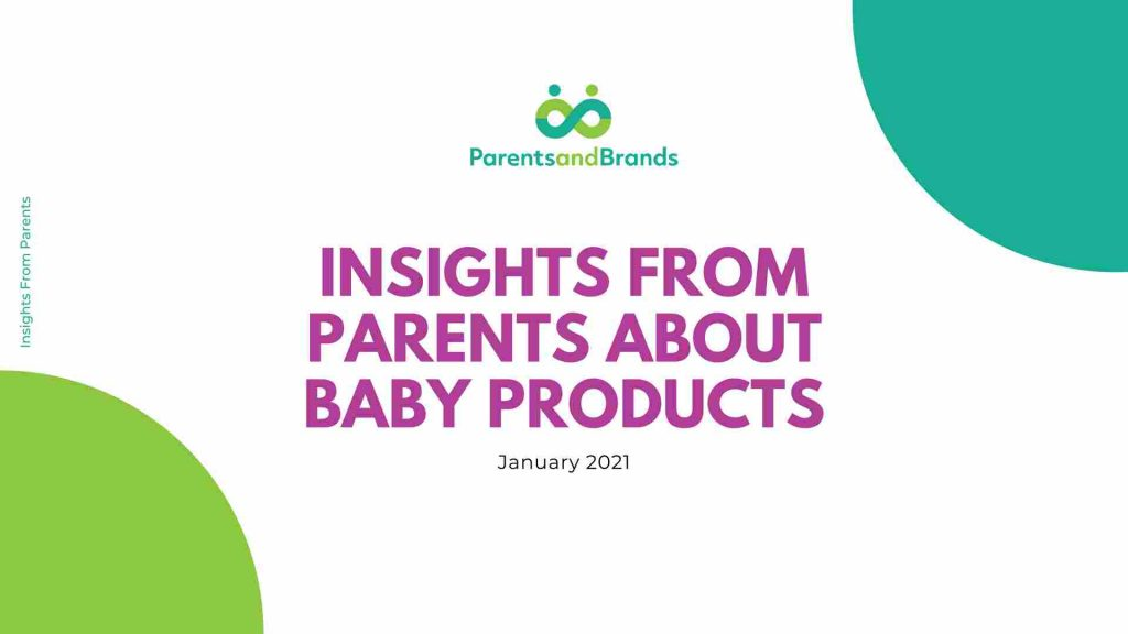 ParentsandBrands Insights from Parents about Baby Products