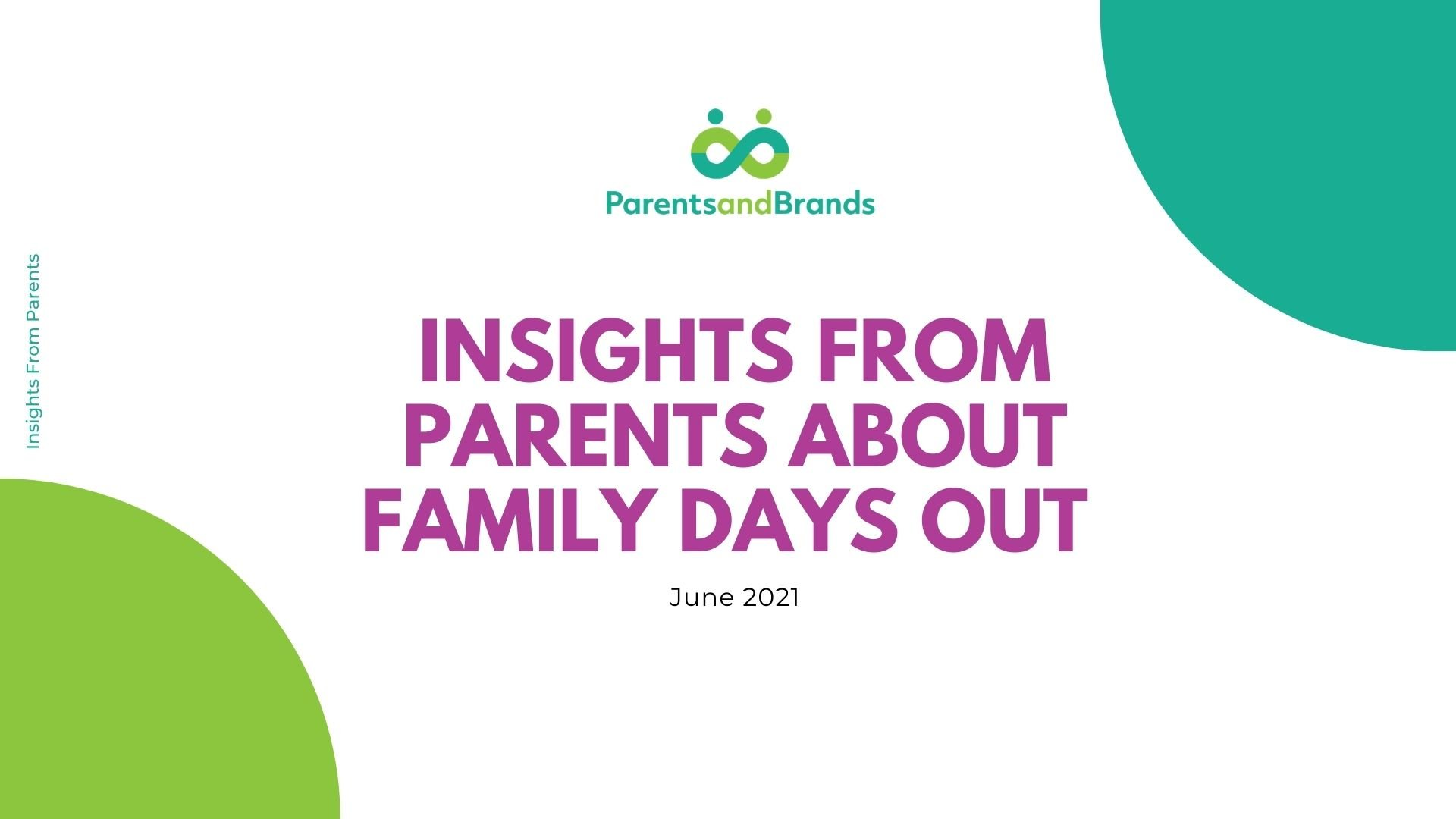Insights about family days out